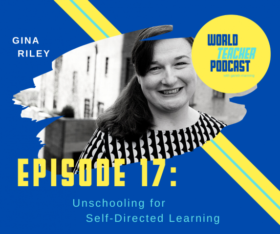 Dr. Gina Riley World Teacher Podcast